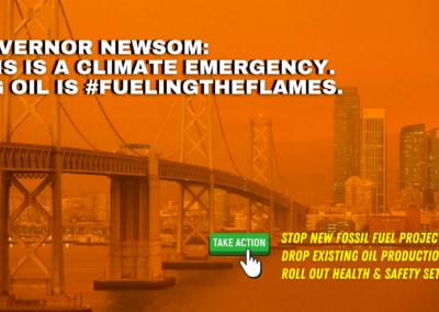 Governor Newsom: Stop #FuelingTheFlames of California's Climate Crisis
